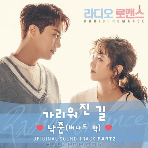 NAK JOON (Bernard Park) – Radio Romance OST Part.2