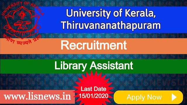 University of Kerala, Thiruvananathapuram Recruitment for Library Assistant