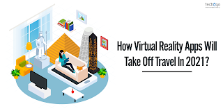 How Virtual Reality Apps Will Take Off Travel in 2021?