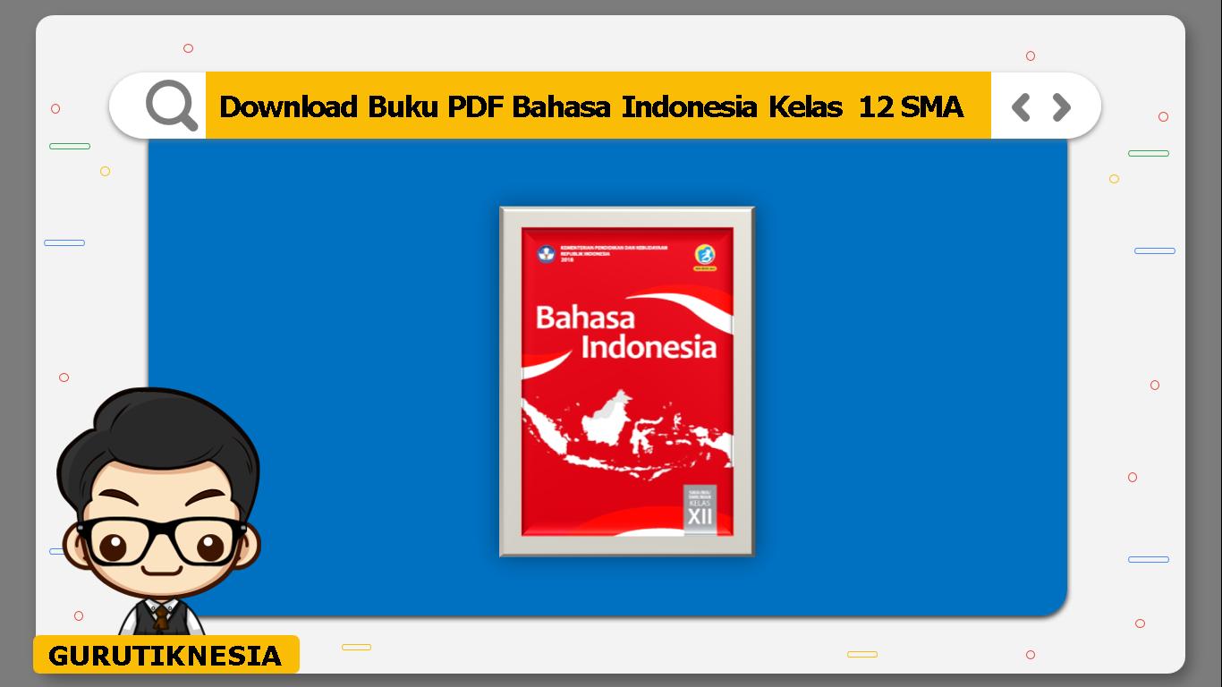 download buku pdf bahasa indonesia kelas 12 sma/ma