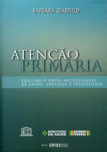 Atenção primária: equilíbrio entre necessidades de saúde, serviços e tecnologia - UNESCO