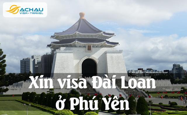 Xin visa Đài Loan ở Phú Yên