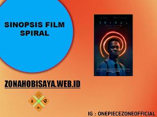 Sinopsis Film Terbaru 2021 Spiral