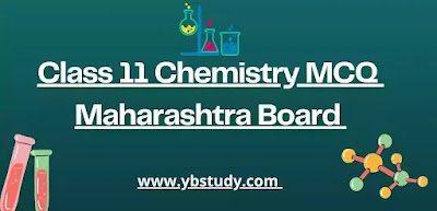 Class 11 Chemistry MCQ with Answers Chapterwise Pdf Maharashtra Board