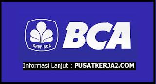 Loker Terbaru Bank BCA SMA SMK D3 S1 Juli 2020