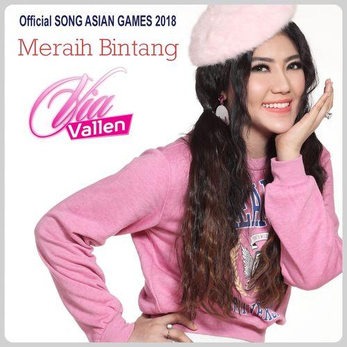 Lagu Mp3 Asian Games 2018 Via Vallen: Lirik Lagu Via Vallen Meraih Bintang