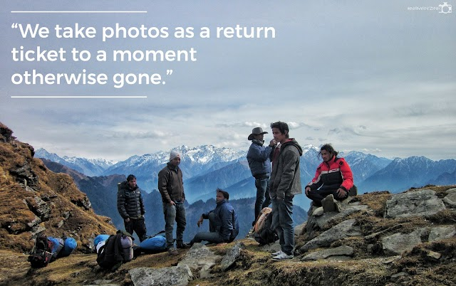 """We take photos as a return ticket to a moment otherwise gone."""