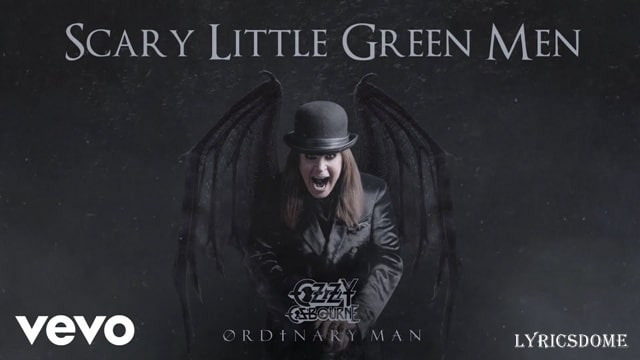 Scary Little Green Men Lyrics - Ozzy Osbourne