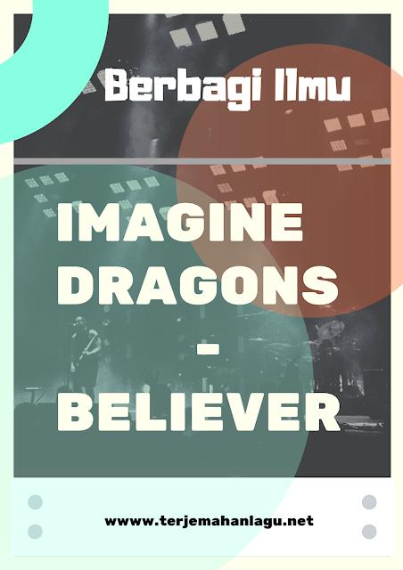 terjemahan-lagu-imagine-dragons-believer