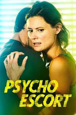 Psycho Escort (2020)