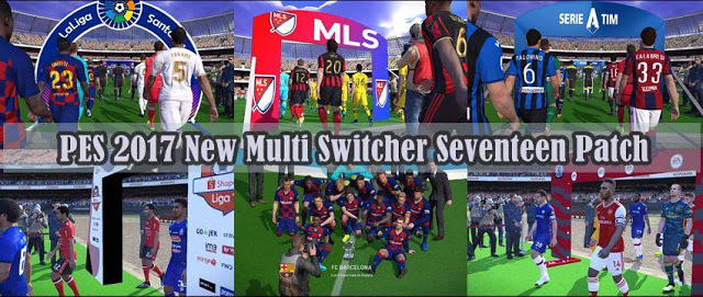 PES 2017 Multi Switcher For Seventeen Patch V2 + UPDATE