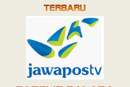 √  Update Frekuensi Jawa Pos TV Terbaru Juli 2019