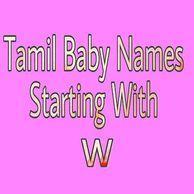 tamil baby boy names strarting with W
