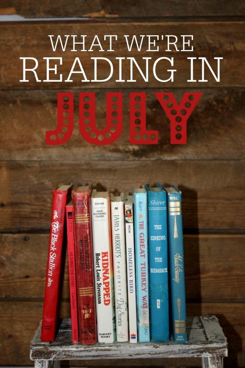 What we're reading in July 2021 #homeschool #readaloud #homeschoolbooks #raisingreaders
