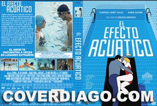 L'effet aquatique - El Efecto Acuatico