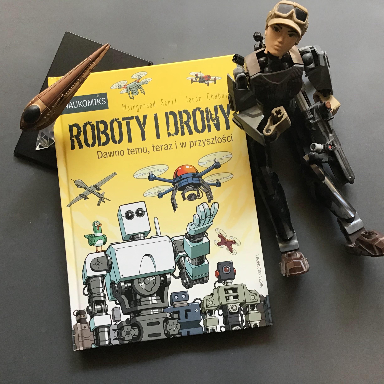 """""""Roboty i drony. Dawno temu, teraz i w przyszłości"""", czyli wewnętrzne życie ekspresu do kawy"""