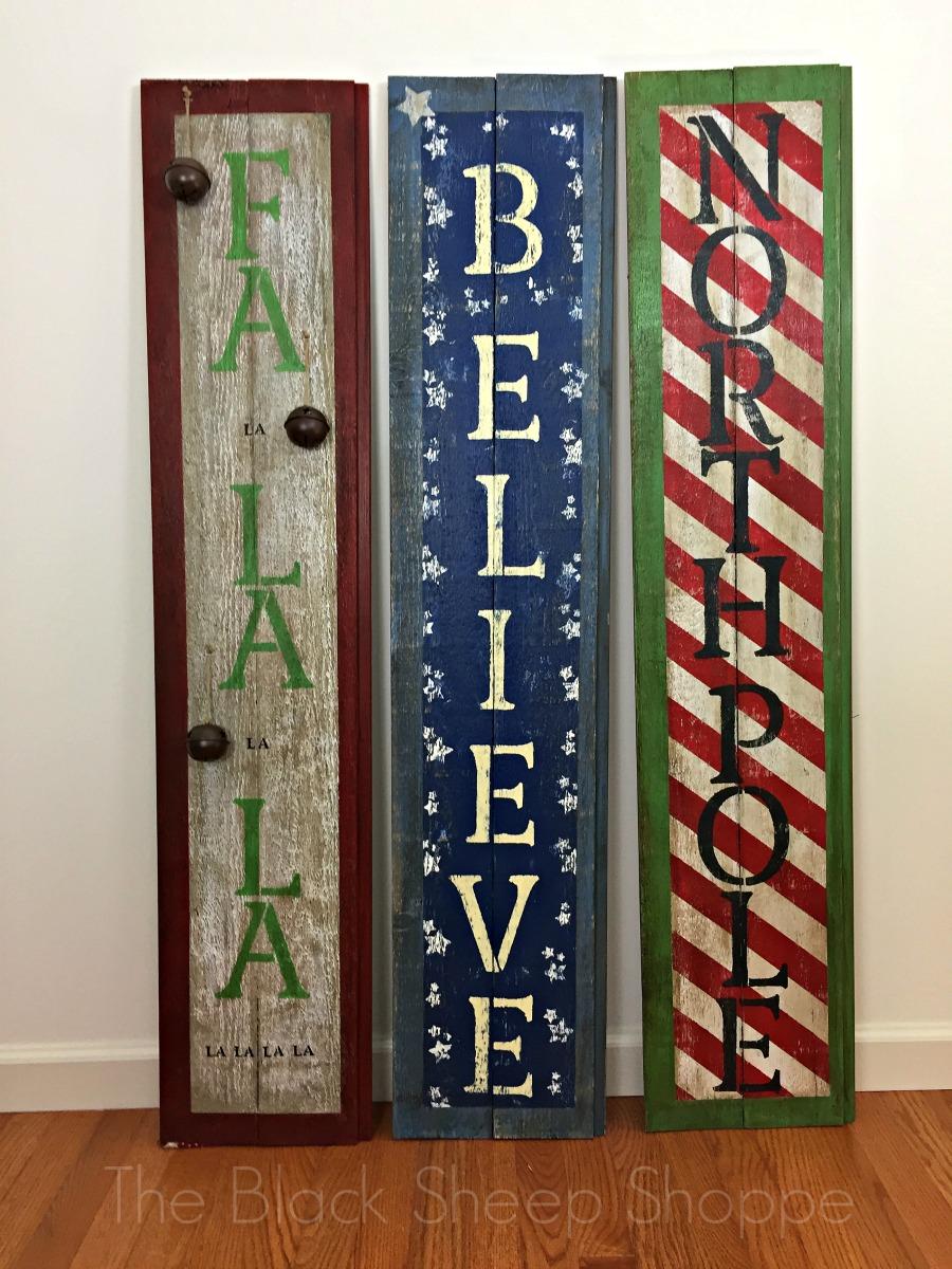 Holiday Signs: Fa-la-la, Believe, North Pole