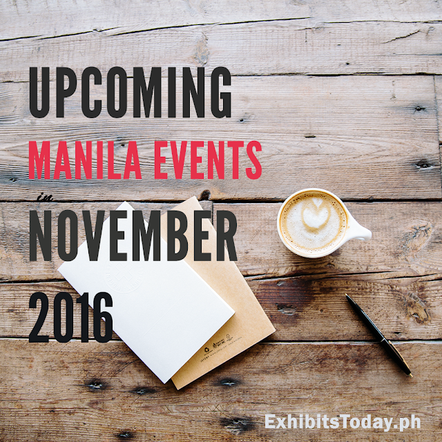 Upcoming Manila Events in November 2016