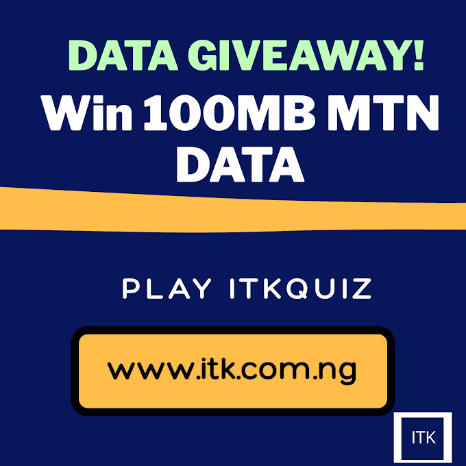 Free Browsing Code For MTN: Play itkquiz and Win 1GB, 100MB for Free
