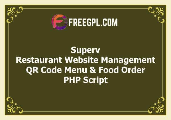 Superv - Restaurant Website Management with QR Code Menu & Food Order Free Download