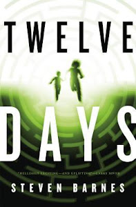 Twelve Days by Steven Barnes