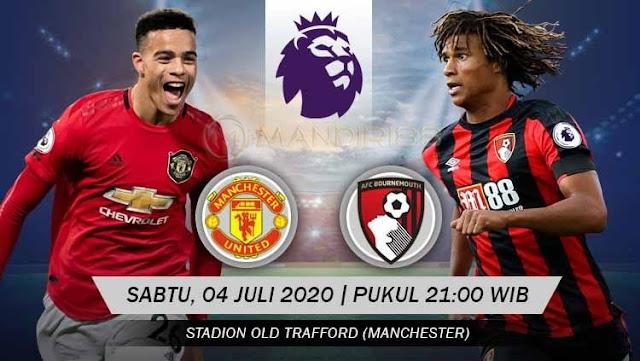 Prediksi Manchester United Vs AFC Bournemouth, Sabtu 04 Juli 2020 Pukul 21.00 WIB @ Mola TV