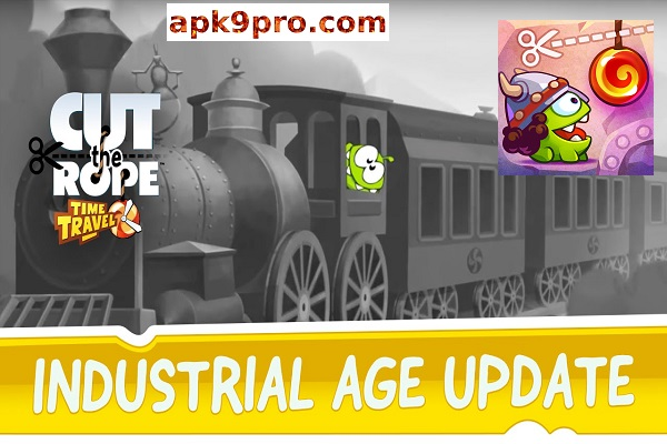 Cut the Rope: Time Travel v1.13.3 Apk + Mod (File size 40 MB) for android