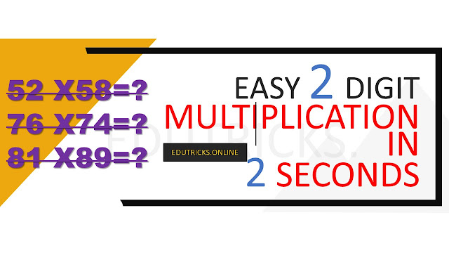 Easy 2 digit Multiplication in 2 seconds