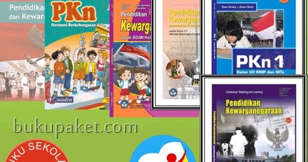 Buku Paket BSE Pendidikan Kewarganegaraan (PKn) Lengkap