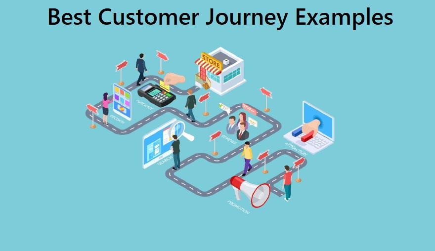 Best Customer Journey Examples