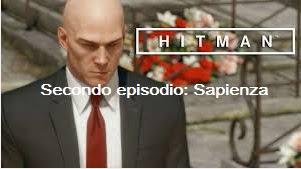 Disponibile Secondo Episodio HITMAN Sapienza
