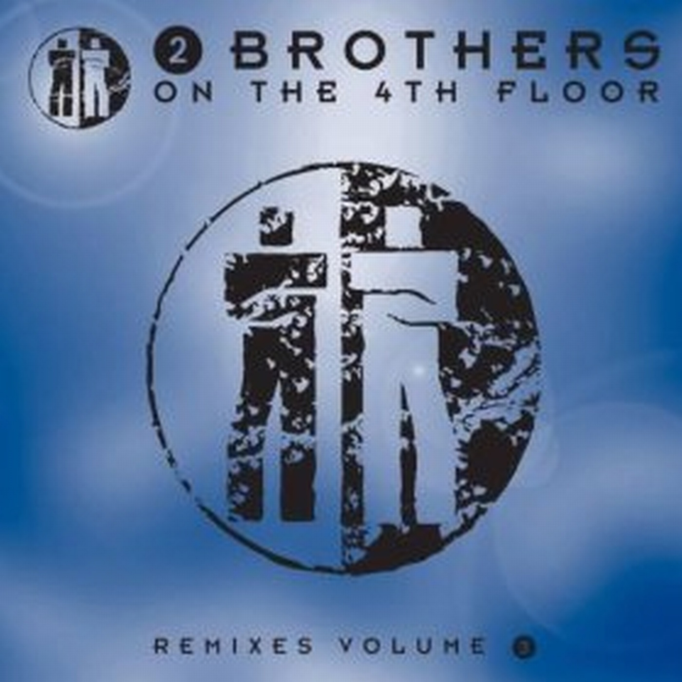 2 brothers on the 4th floor remixes 3 file x mp3 for 1 2 34 get on the dance floor