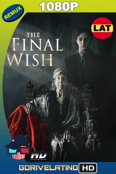 The Final Wish (2018) BDRemux 1080p Latino-Ingles MKV
