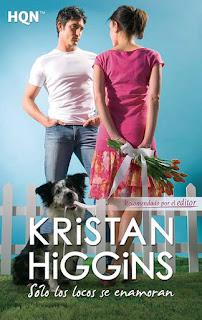 Solo los locos se enamoran, Kristan Higgins