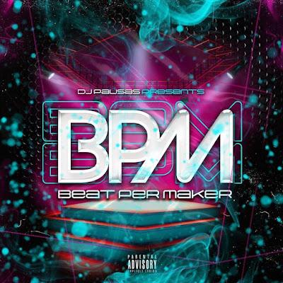 Dj Pausas - BPM (Vários Artistas) (Álbum) [Download] 2021