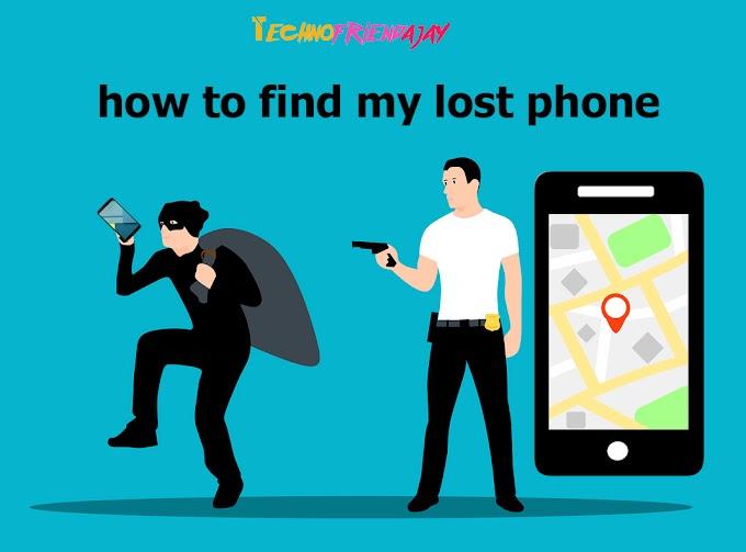 चोरी या खोया हुआ मोबाइल कैसे खोजे, gmail id se mobile kaise dhunde