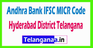 Andhra Bank IFSC MICR Code Hyderabad District Telangana State