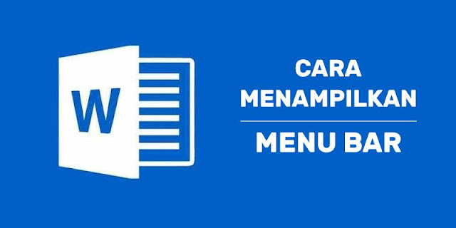 cara menampilkan menu bar yang hilang