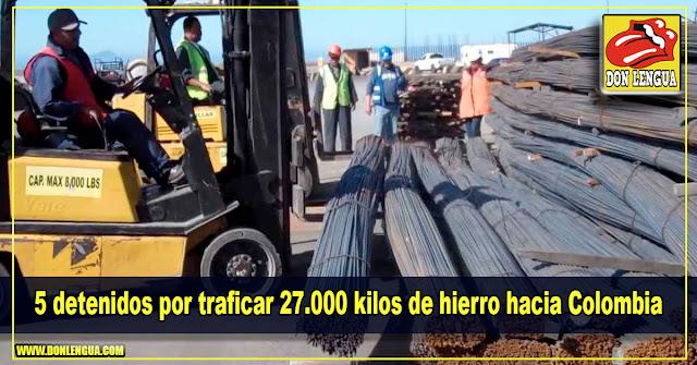 5 detenidos por traficar 27.000 kilos de hierro hacia Colombia