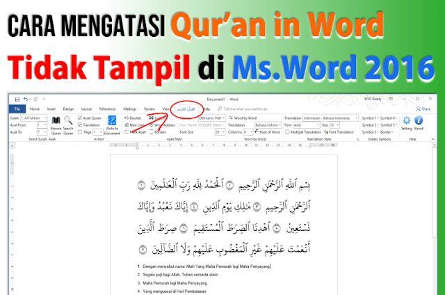 Qur'an In Word Tidak Muncul pada Word 2016