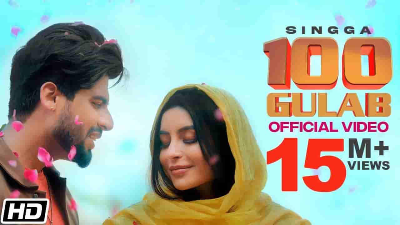 100 gulab lyrics Singga Punjabi Song