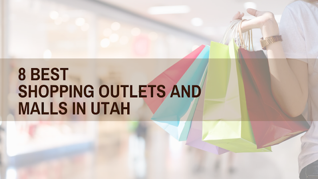The 8 Best Outlets and Malls in Utah blog cover image