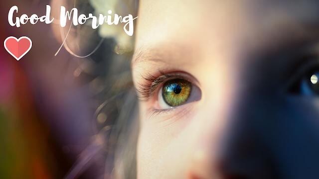 Nice Baby eyes Good Morning Images