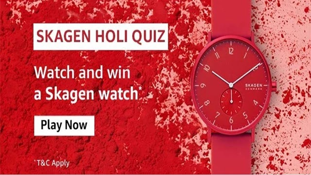 Amazon Skagen Holi Quiz Answers - Win Skagen Watch