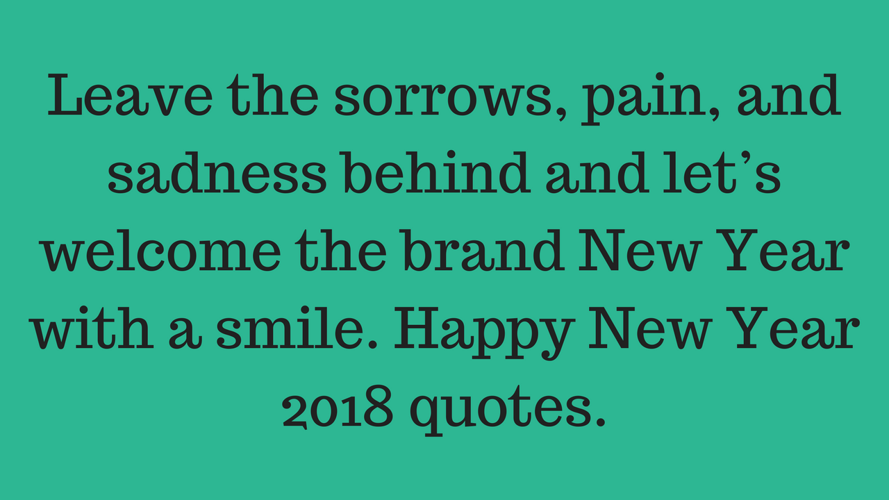 Quotes 2018 Happy New Year Quotes Wishes Messages Greeting & Sms 2018