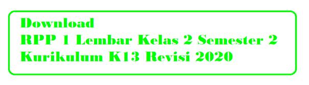 RPP 1 Lembar Kelas 2 Semester 2 Revisi 2020