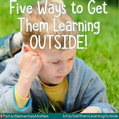 Five Ways to Get Them Learning OUTSIDE!  There's something special about being outside, and it's a great place to practice important skills.