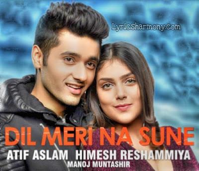 Dil Meri Na Sune Lyrics