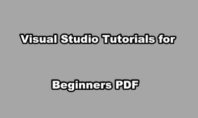 Visual Studio Tutorials for Beginners PDF