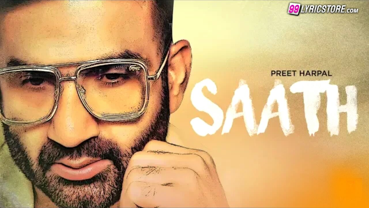 Saath sad Punjabi Song Sung by Preet Harpal